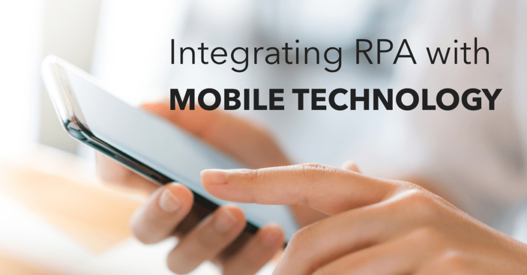 raxsuite-integrating-rpa-with-mobile-technology